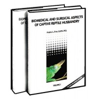 Biomedical and Surgical Aspects of Captive Reptile Husbandry - 2Vol. Set