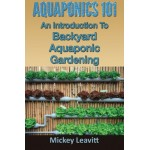 Aquaponics 101: An Introduction To Backyard Aquaponic Gardening