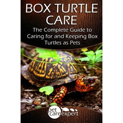 ... Caring for and Keeping Box Turtles as Pets (Pet Care Expert) (Volume 1