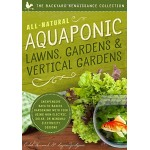 Aquaponics (The Backyard Renaissance Collection)