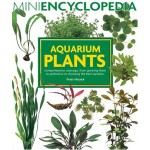 Aquarium Plants (Mini Encyclopedia Series for Aquarium Hobbyists)