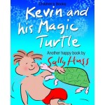 Children's Books: KEVIN AND HIS MAGIC TURTLE: (Adventurous Bedtime Story/Picture Book About Keeping Promises and Caring for Others, for Beginner Re...