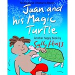 Multicultural Children's Books: JUAN AND HIS MAGIC TURTLE: (Adventurous Bedtime Story/Picture Book About Keeping Promises and Caring for Others, fo...