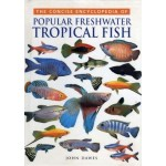 Tropical Fish (Concise Encyclopaedias)