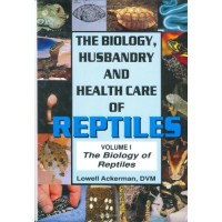 Biology of Reptiles Vol. 1 (Biology Husbandry and Health Care of Reptiles)