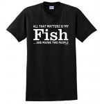Fish Gifts My Fish That's All That Matters Two People T-Shirt Small Black